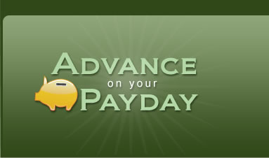 Advance On Your Next Payday
